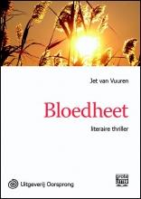 Jet van Vuuren Bloedheet - grote letter uitgave