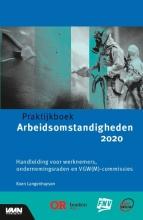 Koen  Langenhuysen Praktijkboek arbeidsomstandigheden 2020