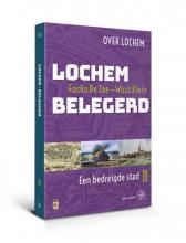 Wout Klein Focko de Zee, Lochem Belegerd