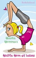 Maaike  Mommers Midlife Mom uit balans