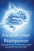 Anne-Jean de Vries , Awaken your brainpower