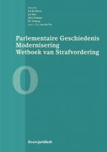 , Parlementaire geschiedenis modernisering wetboek van strafvordering - boek 0 0