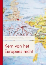 H.C.F.J.A. de Waele J.W. van de Gronden  J. Krommendijk  A. Looijestijn-Clearie  S.J. Tans, Kern van het Europees recht