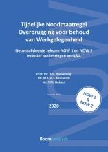 F.M. Dekker A.R. Houweling  M.J.M.T. Keulaerds, Tijdelijke Noodmaatregel Overbrugging voor behoud van Werkgelegenheid