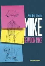 Marijke Umans , Mike, gewoon Mike