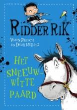 Vivian  French Ridder Rik - Het sneeuwwitte paard