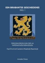Anneke Drese , Een Brabantse geschiedenis 1