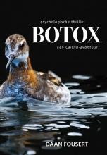 Daan Fousert , Botox