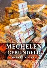 Marcel Kocken , Mechelen gebundeld