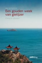 Alex van Egmond Een gouden week van gietijzer