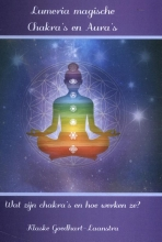 Klaske Goedhart , Lumeria Magische chakra`s en aura`s