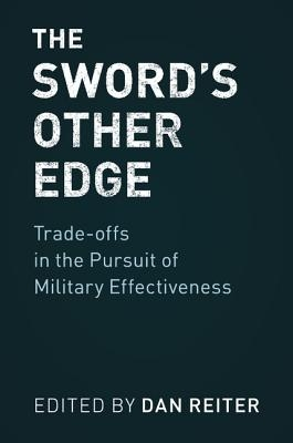 Dan (Emory University, Atlanta) Reiter,The Sword`s Other Edge