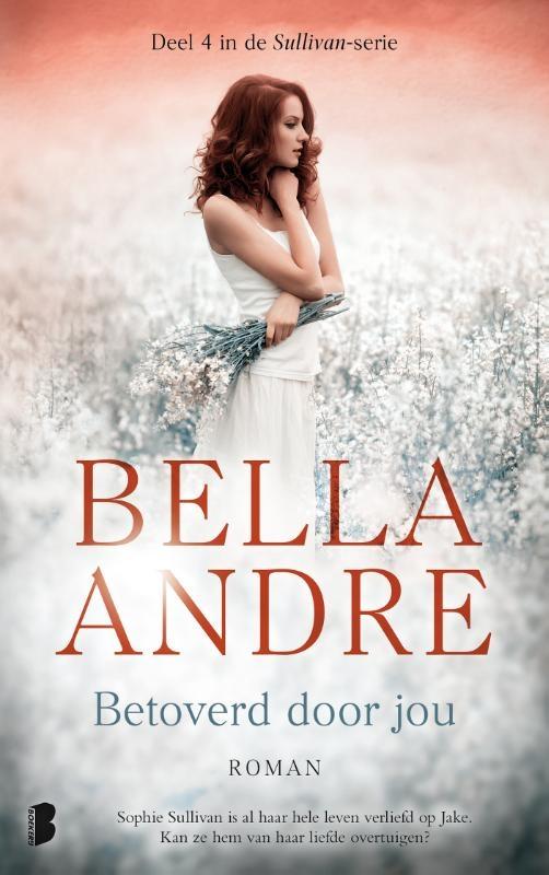 Bella Andre,,Betoverd door jou