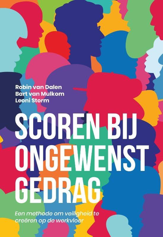 Robin van Dalen, Bart van Mulkom, Leoni Storm,SCOREN bij ongewenst gedrag