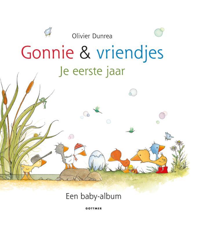 Olivier Dunrea,Gonnie en vriendjes - Je eerste jaar