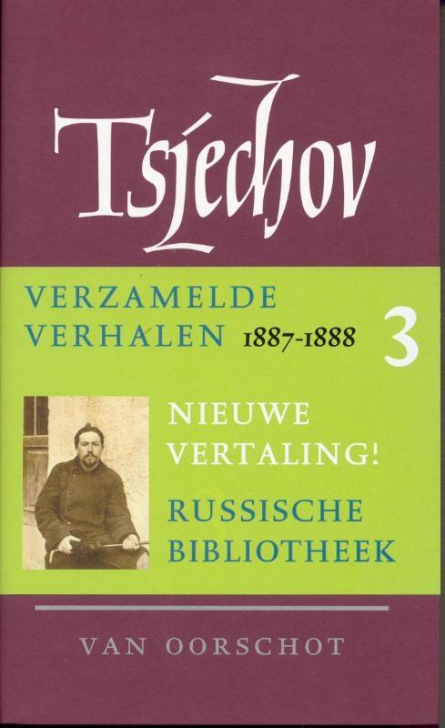 Anton P. Tsjechov,Verzamelde werken 3 Verhalen 1887-1888