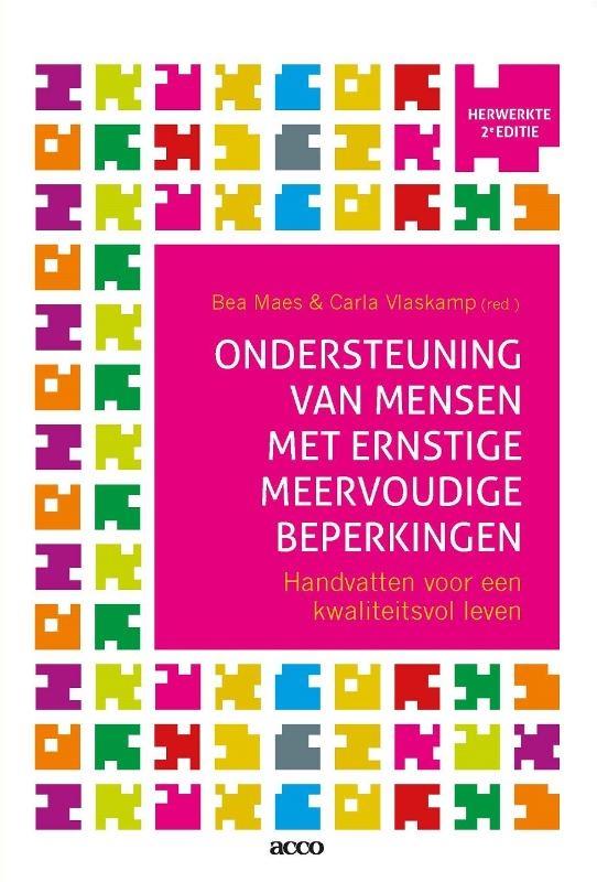 Bea Maes, Carla Vlaskamp,Ondersteuning van mensen met ernstige meervoudige beperkingen