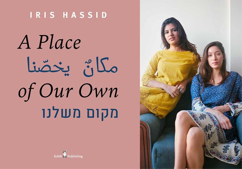 Iris Hassid,A place of our Own