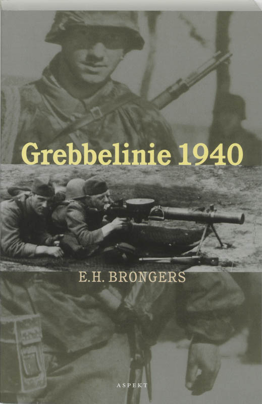 E.H. Brongers,Grebbelinie 1940