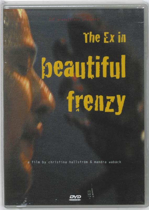Christina Hallstrom, Mandra Waback,The Ex in beautiful frenzy