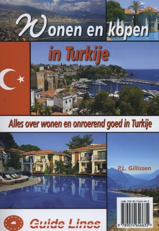 P.L. Gillissen,Wonen en kopen in Turkije