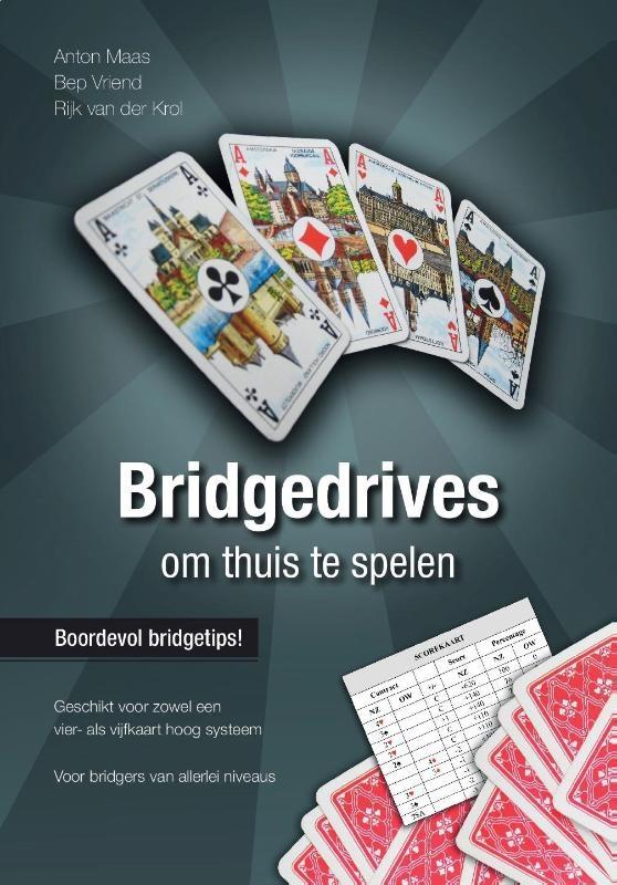 Anton Maas, Bep Vriend, Rijk van der Krol,Bridgedrives om thuis te spelen 8