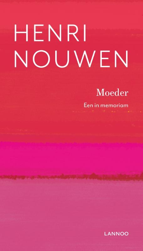 Henri Nouwen,Moeder