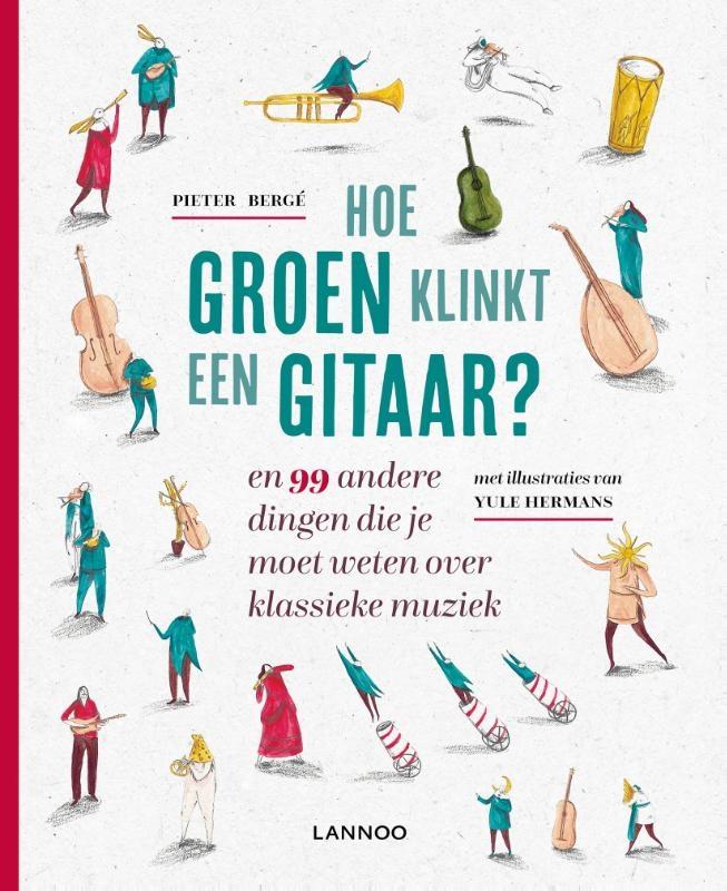 Pieter Bergé,Hoe groen klinkt een gitaar?