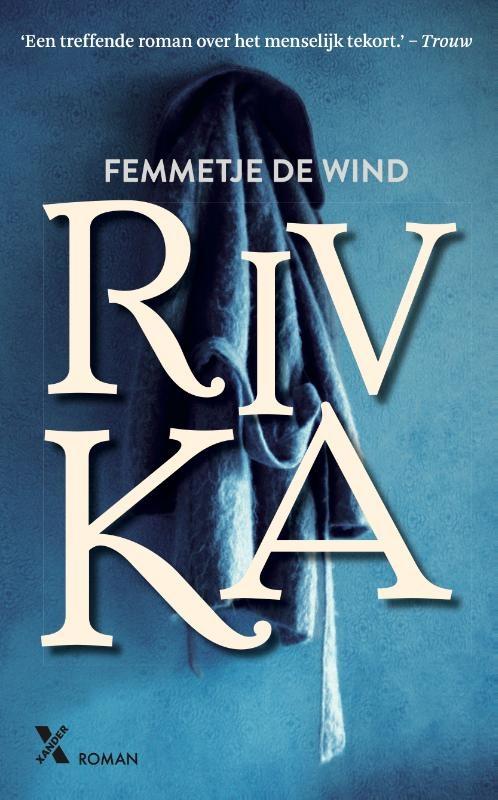Femmetje de Wind,Rivka