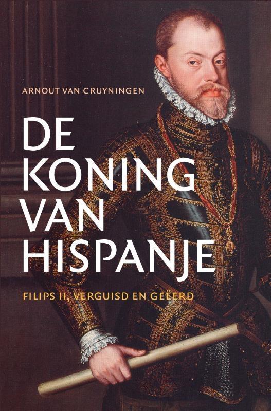 Arnout van Cruyningen,De koning van Hispanje