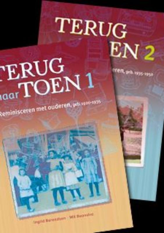 Ingrid Barendsen, Wil Boonstra,Terug naar toen 1 en 2
