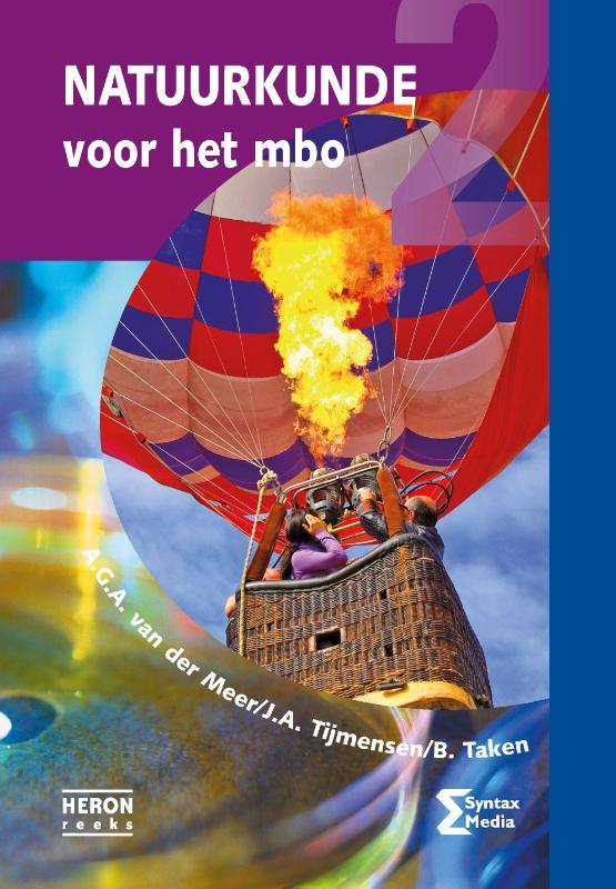 A.G.A. van der Meer, J.A. Tijmensen, B. Taken,Natuurkunde voor het mbo deel 2