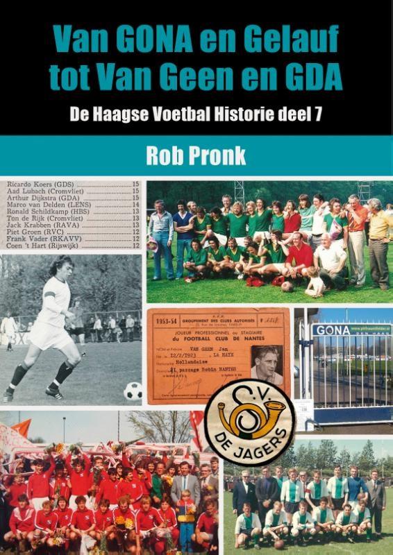 Rob Pronk,Van GONA en Gelauf tot Van Geen en GDA