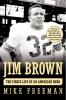 Freeman, Mike,Jim Brown
