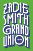 <b>Smith Zadie</b>,Grand Union