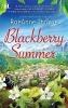 Thayne, Raeanne,Blackberry Summer