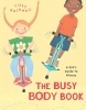 Rockwell, Lizzy,The Busy Body Book