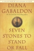 Diana  Gabaldon ,Seven Stones to Stand or Fall