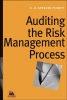 Pickett, K. H. Spencer, ,Auditing the Risk Management Process