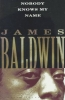 Baldwin, James,Nobody Knows My Name