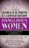 Martin, George R. R.,   Dozois, Gardner R.,Dangerous Women