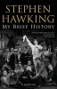 Hawking Stephen,My Brief History