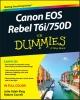 King, Julie Adair,Canon EOS Rebel T6i / 750D For Dummies