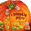 Parker, Amy,A Pumpkin Prayer