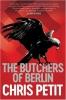 Petit Chris,Butchers of Berlin