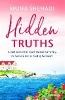 Shehadi Muna,Hidden Truths