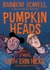 Rowell Rainbow & F.  Hicks,Pumpkinheads