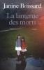 <b>Janine  Boissard</b>,La Lanterne des Morts