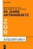,Zeitschrift f?r Unternehmens- und Gesellschaftsrecht/ZGR - Sonderheft 19. 50 Jahre Aktiengesetz