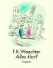 Waechter, Friedrich Karl,Alles klar?